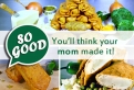 So good you'll think your mom made it!